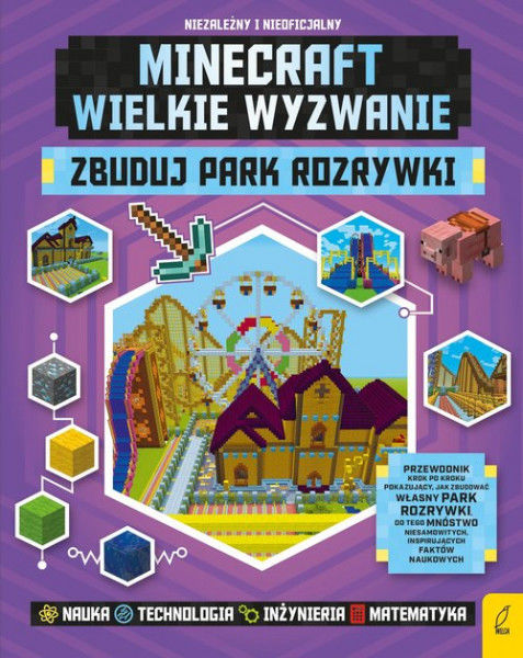 Zbuduj park rozrywki. Minecraft ZAKŁADKA DO KSIĄŻEK GRATIS DO KAŻDEGO ZAMÓWIENIA