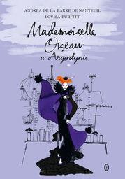 Mademoiselle Oiseau w Argentynii - Ebook.