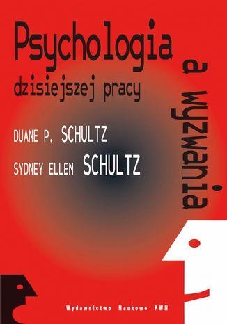 Psychologia a wyzwania dzisiejszej pracy - Ebook.