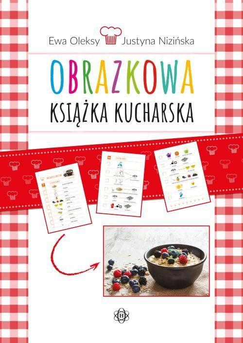 Obrazkowa książka kucharska ZAKŁADKA DO KSIĄŻEK GRATIS DO KAŻDEGO ZAMÓWIENIA