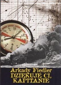 Dziękuję ci kapitanie - Arkady Fiedler