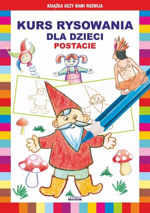 Kurs rysowania dla dzieci. Postacie - Mateusz Jagielski - ebook