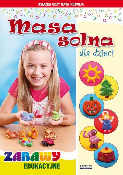 Masa solna dla dzieci - Beata Guzowska - ebook