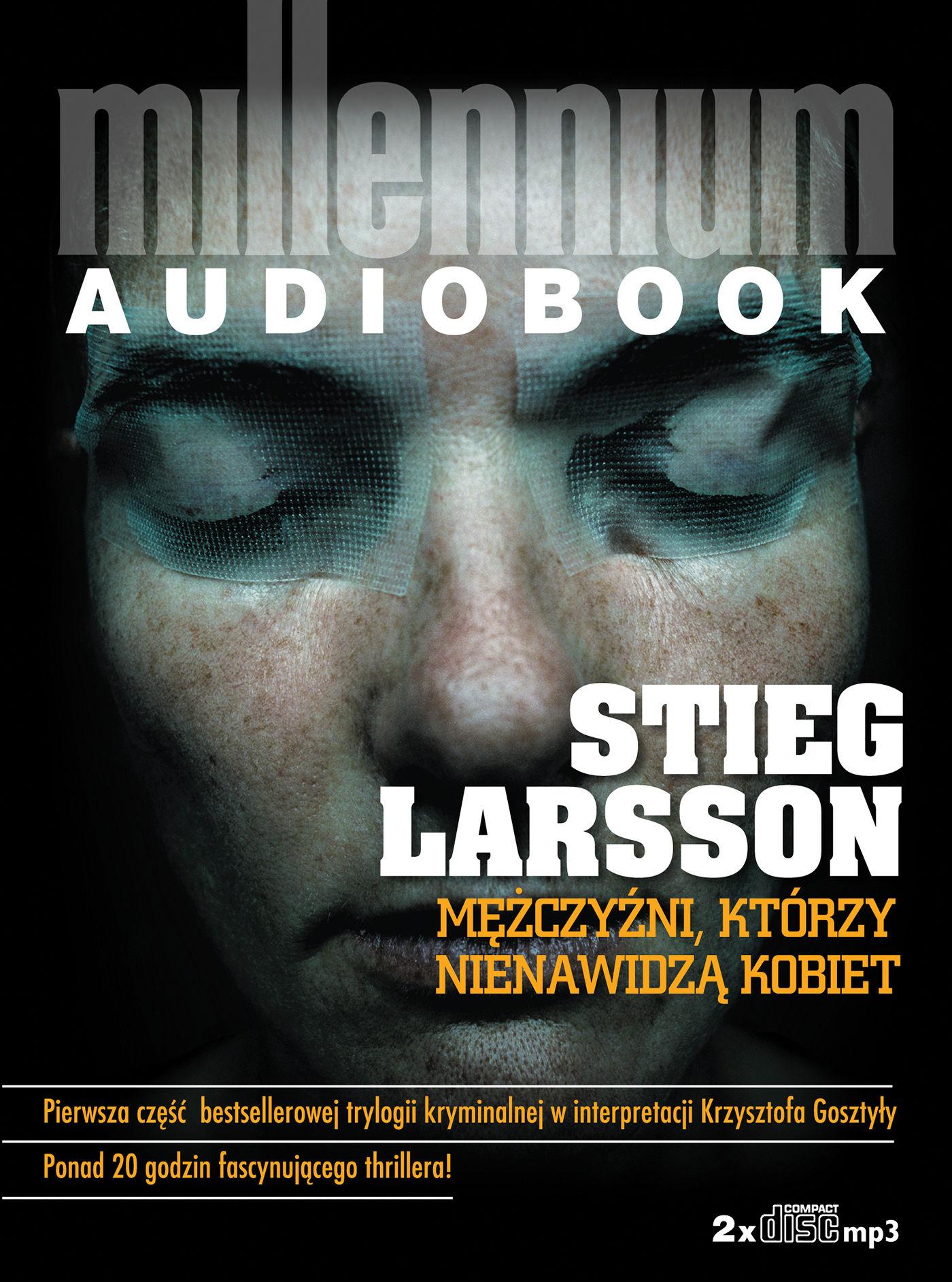 Mężczyźni, którzy nienawidzą kobiet - Stieg Larsson - audiobook