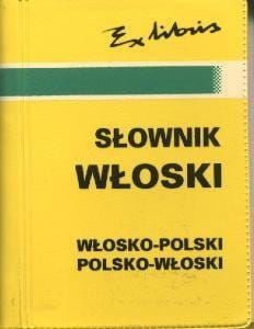 Słownik włoski włosko-polski polsko-włoski Bogusława Szczepanik Andrzej Kaznowski
