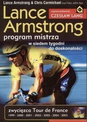 Lance Armstrong. Program mistrza - Lance Armstrong
