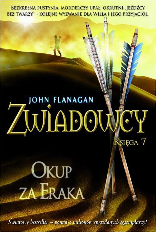 Zwiadowcy Księga 7 Okup za Eraka - John Flanagan - ebook