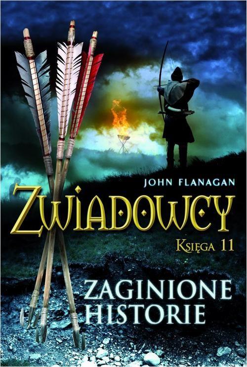 Zwiadowcy Księga 11 Zaginione historie - John Flanagan - ebook