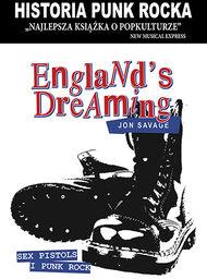 Historia Punk Rocka. Englands Dreaming ZAKŁADKA DO KSIĄŻEK GRATIS DO KAŻDEGO ZAMÓWIENIA