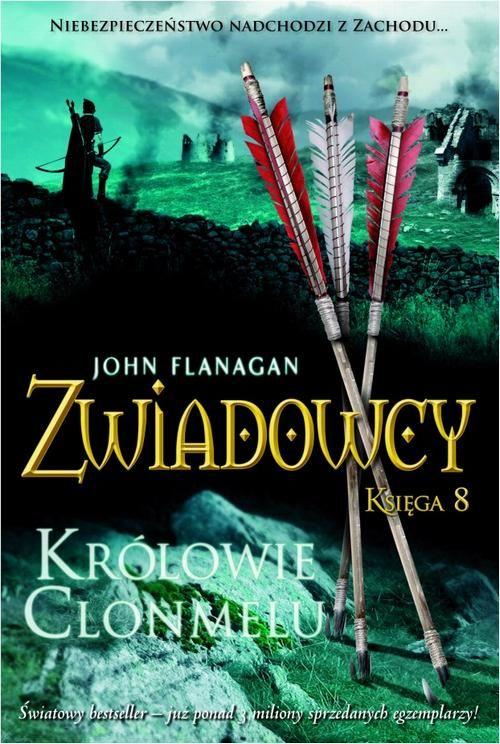 Zwiadowcy Księga 8 Królowie Clonmelu - John Flanagan - ebook