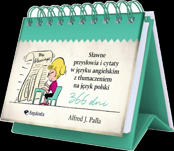 Sławne przysłowia i cytaty w języku angielskim z tłumaczeniem na język polski - Alfred J. Palla - oprawa na spirali