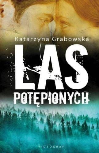 Las potępionych Katarzyna Grabowska