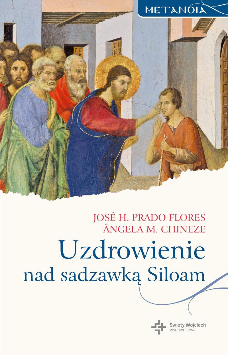 Uzdrowienie nad sadzawką Siloam - José H. Prado Flores - ebook