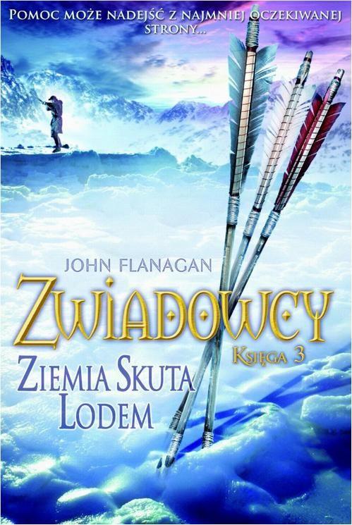 Zwiadowcy Księga 3 Ziemia skuta lodem - John Flanagan - ebook