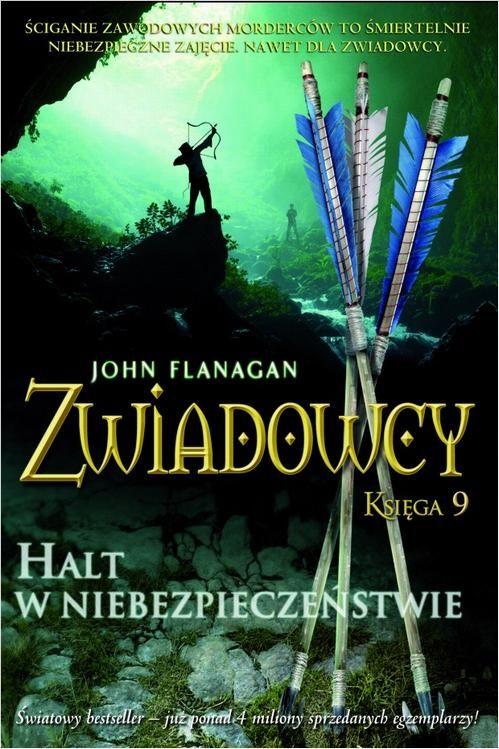 Zwiadowcy Księga 9 Halt w niebezpieczeństwie - John Flanagan - ebook