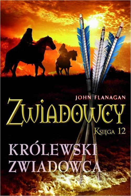 Zwiadowcy Księga 12 Królewski zwiadowca - John Flanagan - ebook