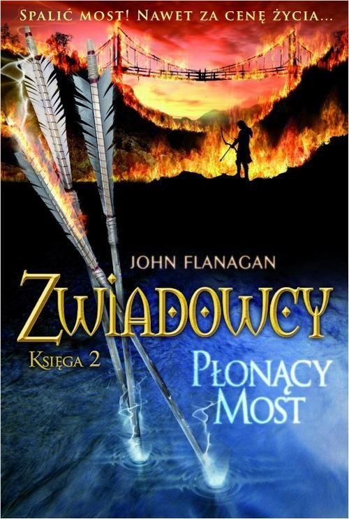 Zwiadowcy Księga 2 Płonący most - John Flanagan - ebook