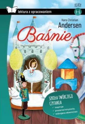 Baśnie Andersen Lektura z opracowaniem Hans Christian Andersen
