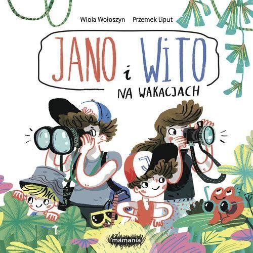 Wydawnictwo Mamania - Jano i Wito na wakacjach