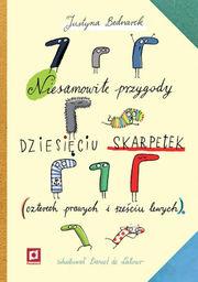 Niesamowite przygody dziesięciu skarpetek (czterech prawych i sześciu lewych) ZAKŁADKA DO KSIĄŻEK GRATIS DO KAŻDEGO ZAMÓWIENIA