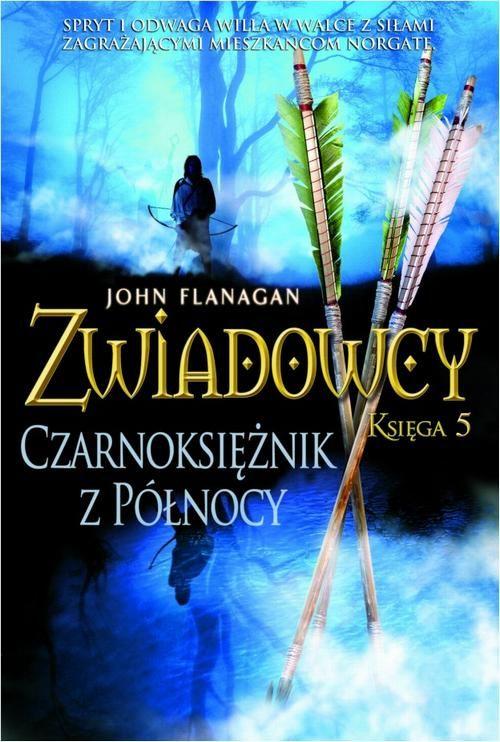 Zwiadowcy Księga 5 Czarnoksiężnik z północy - John Flanagan - ebook