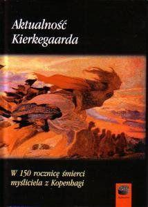 Aktualność Kierkegaarda - Szwed
