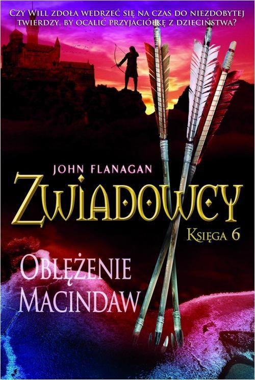 Zwiadowcy Księga 6 Oblężenie Macindaw - John Flanagan - ebook
