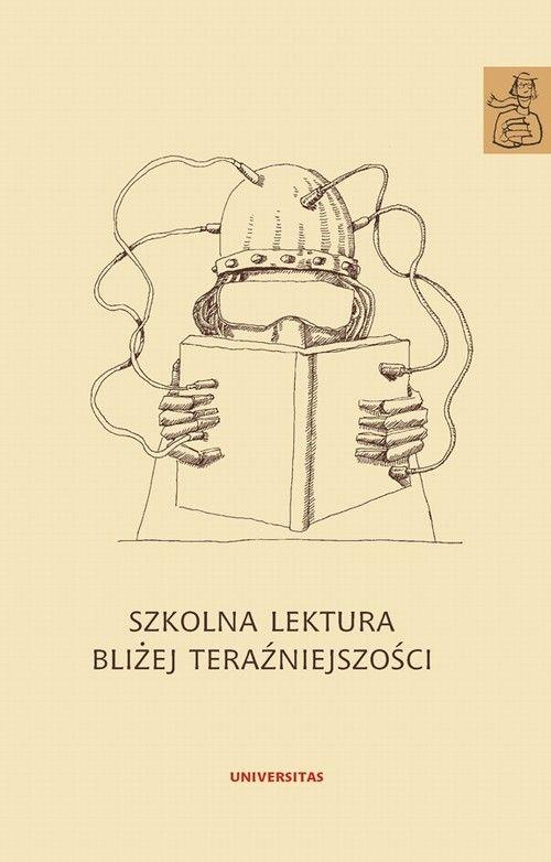 Szkolna lektura bliżej teraźniejszości - No author - ebook