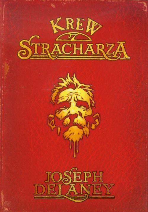 Kroniki Wardstone 10. Krew stracharza - Joseph Delaney - ebook