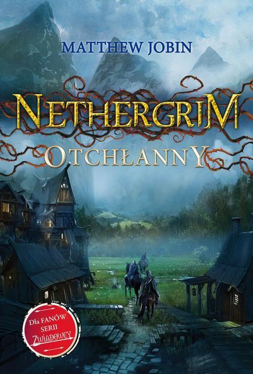Nethergrim Otchłanny - Matthew Jobin - ebook