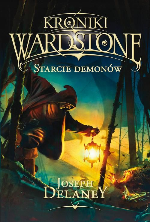 Kroniki Wardstone 6. Starcie demonów - Joseph Delaney - ebook