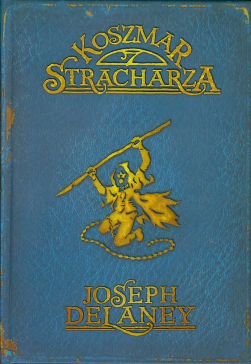 Kroniki Wardstone 7. Koszmar stracharza - Joseph Delaney - ebook