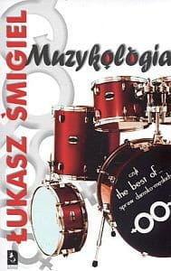 MUZYKOLOGIA czyli the best of... spraw damsko-męskich - Łukasz Śmigiel