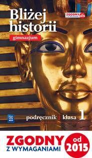 Bliżej historii kl.1 gim-podręcznik