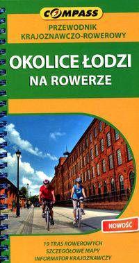 Okolice Łodzi na rowerze-przewodnik krajoznawczo rowerowy