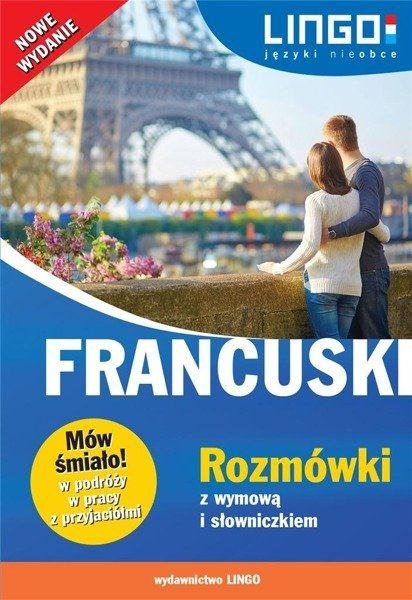 Francuski. Rozmówki z wymową i słowniczkiem - Ewa Gwiazdecka, Eric Stachurski