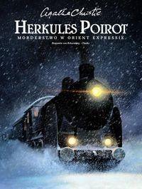 Herkules Poirot Morderstwo w Orient Expressie - Agata Christie