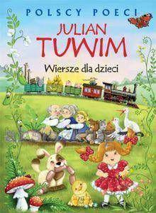 Polscy poeci. Wiersze dla dzieci. Ewa Szelburg-Zarębina - Ewa Szelburg-Zarembina