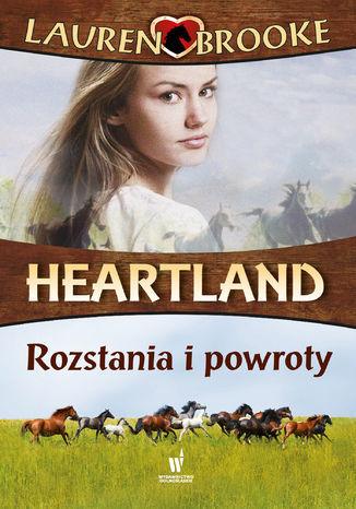 Heartland (#20). Rozstania i powroty - Ebook.