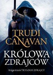 Królowa zdrajców. Księga III Trylogii zdrajcy - Ebook.
