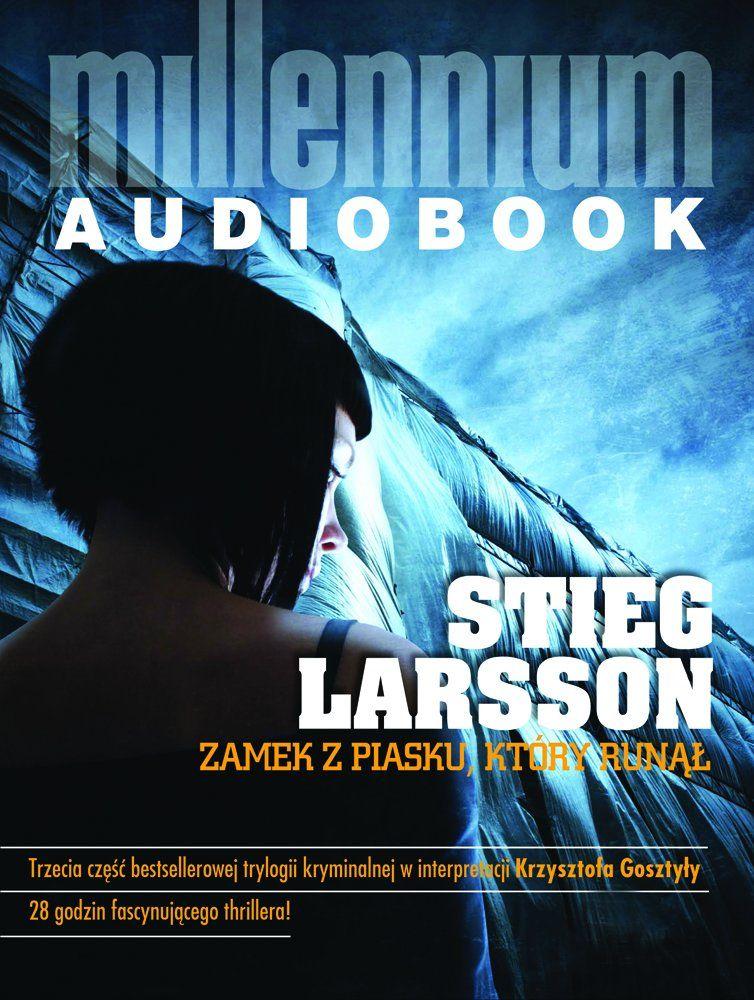 Zamek z piasku, który runął - Stieg Larsson - audiobook