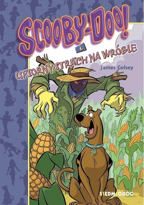Scooby-Doo! i upiorny strach na wróble - James Gelsey - ebook