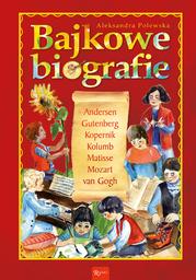 Bajkowe biografie - Ebook.