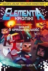 Elementia Kroniki. Nieoficjalna trylogia Minecraft - Sean Fay Wolfe