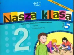 Nasza klasa 2 Podręcznik część 5 Edukacja wczesnoszkolna ZAKŁADKA DO KSIĄŻEK GRATIS DO KAŻDEGO ZAMÓWIENIA