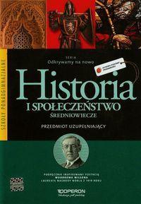 Odkrywamy na nowo Historia i społeczeństwo Przedmiot uzupełniający Średniowiecze Podręcznik ZAKŁADKA DO KSIĄŻEK GRATIS DO KAŻDEGO ZAMÓWIENIA