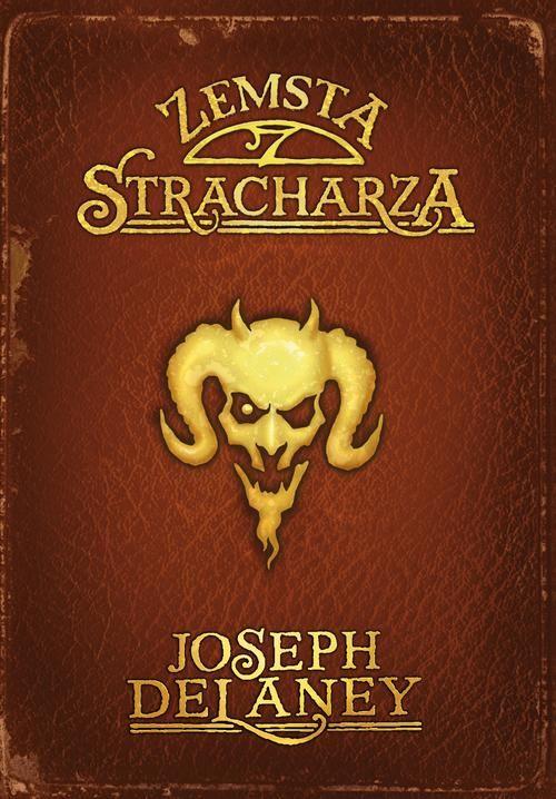 Kroniki Wardstone 13 Zemsta stracharza - Joseph Delaney - ebook