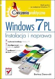 Windows 7 PL. Instalacja i naprawa. Ćwiczenia praktyczne - Ebook.