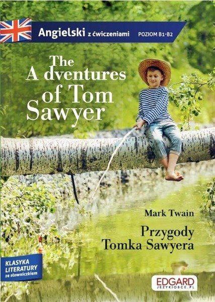 The Adventures of Tom Sawyer Przygody Tomka Sawyera - Mark Twain