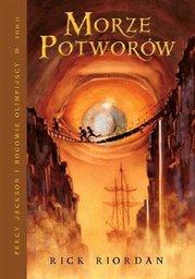 Morze Potworów. Tom II serii Percy Jackson i Bogowie Olimpijscy - Ebook.